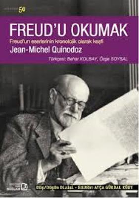 Freud'u Okumak, J.-M. Quinodoz